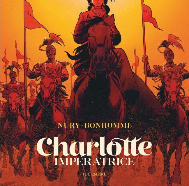 Charlotte Impératrice – T 2. L'Empire