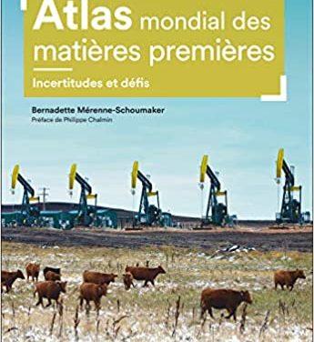 Atlas des matières premières – Incertitudes et défis