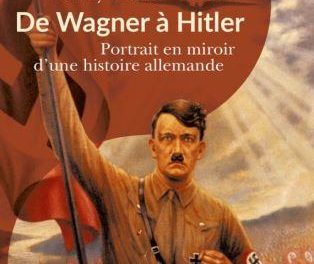 Image illustrant l'article De Wagner à Hitler de La Cliothèque