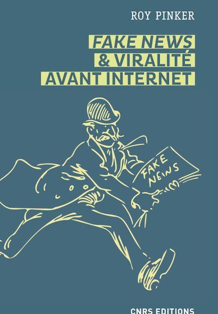 Fake news et viralité avant Internet