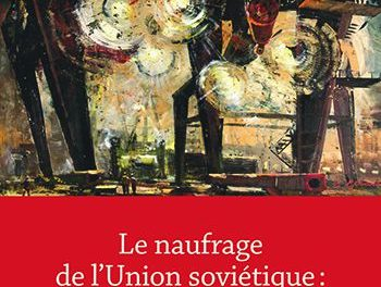 Image illustrant l'article ob_80eba5_le-naufrage-de-l-union-sovietique-c de La Cliothèque