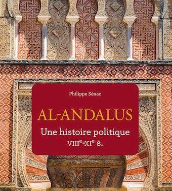 Al-Andalus. Une histoire politique VIIIe-XIe s.