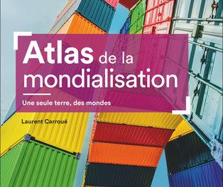 couverture Atlas de la mondialisation - Une seule terre, des mondes, Eutrement