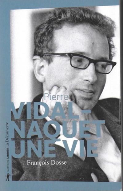 Pierre Vidal-Naquet- Une vie