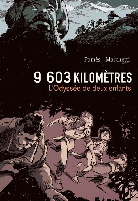 9603 kilomètres – L'odyssée de deux enfants