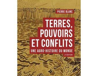 Image illustrant l'article Terres-pouvoirs-et-conflits-Une-agro-histoire-du-monde de La Cliothèque