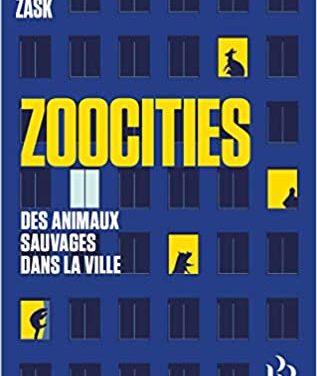 Zoocities – Des animaux sauvages dans la ville