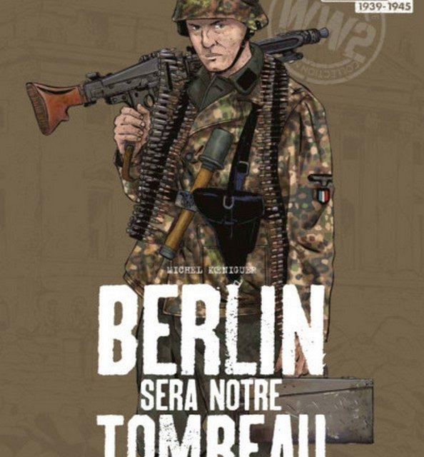 Berlin sera notre tombeau, T2, Furia Francese