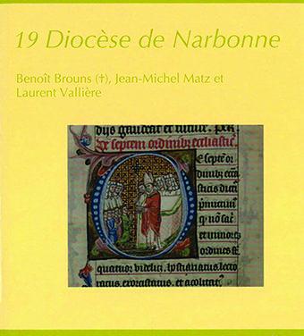 Une étude novatrice et un copieux répertoire biographique sur le diocèse de Narbonne au Moyen Âge
