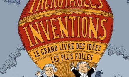 Image illustrant l'article Incroyables inventions de La Cliothèque