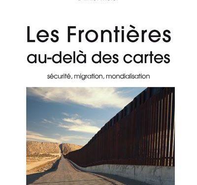 Les frontières au-delà des cartes : sécurité, migration, mondialisation