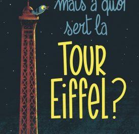 Image illustrant l'article mais a quoi sert la tour Eiffel de La Cliothèque