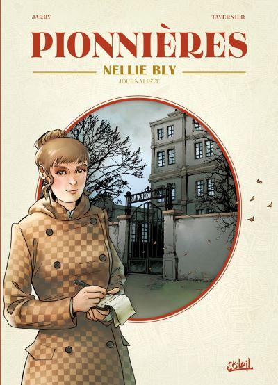 Pionnières : Nellie Bly journaliste