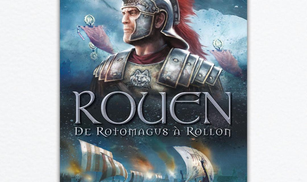 Rouen de Rotomagus à Rollon