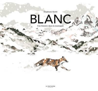 Blanc – Une histoire dans la montagne