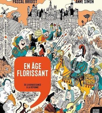Histoire dessinée de la France – La Renaissance