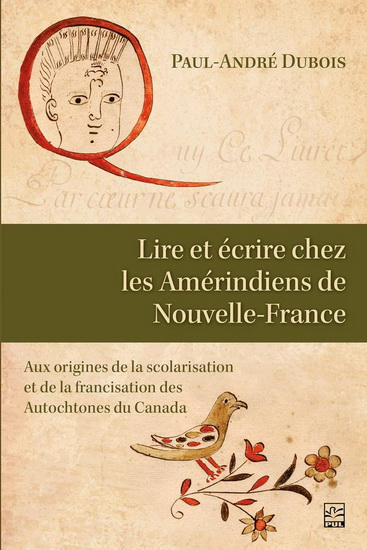 Lire et écrire chez les Amérindiens de Nouvelle-France