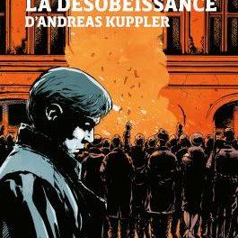 couverture du livre La désobéissance d'Andreas Kuppler paru aux editions Delcourt / Mirages, 2020, 110 pages, 17.50 euros.
