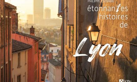 couverture Étonnantes histoires de Lyon Editions du signe