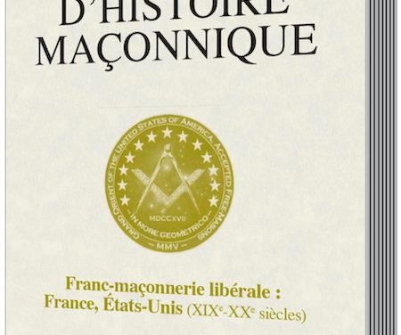 Franc-maçonnerie libérale: France, États-Unis (XIXe-XXIe siècles)
