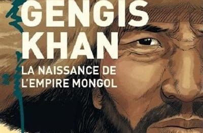 Couverture Gengis Khan la naissance de l'empire mongol BD
