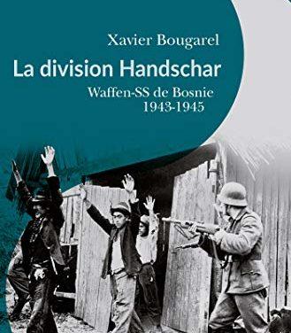 La division Handschar Waffen SS de Bosnie 1943-1945