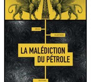 Image illustrant l'article maledictiondupetrole de La Cliothèque