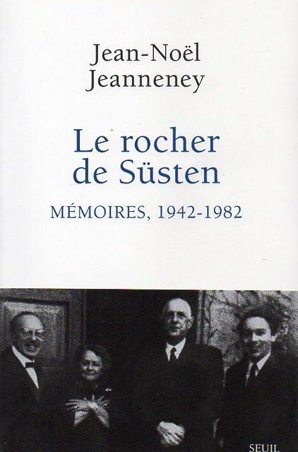 Le rocher de Süsten Mémoires, 1942-1982