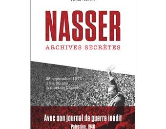 couverture Nasser Archives secrètes, Hoda Nasser, Flammarion