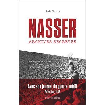 Nasser – Archives secrètes