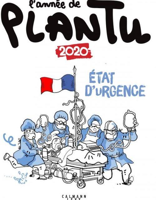 L'année de Plantu 2020 – Etat d'urgence