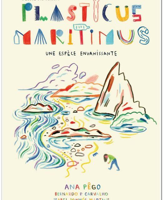 Plasticus maritimus. Une espèce envahissante