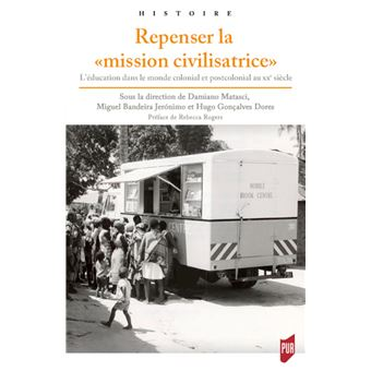 Repenser la « mission civilisatrice »