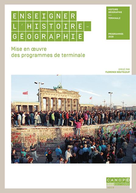 Enseigner l'histoire-géographie : mise en œuvre des programmes de terminale