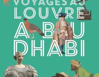 couverture du livre Voyage au Louvre Abu Dhabi de Béatrice Fontanel et Daniel Wolfromm
