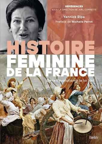 Histoire féminine de la France. De la Révolution à la loi Veil