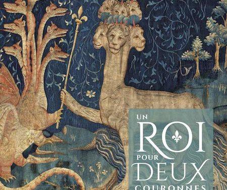 Un roi pour deux couronnes – Troyes 1420