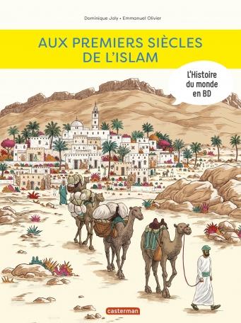 Aux premiers siècles de l'Islam