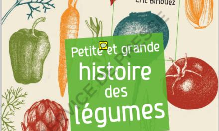 couverture Petite et grande histoire des légumes Éric Birlouez