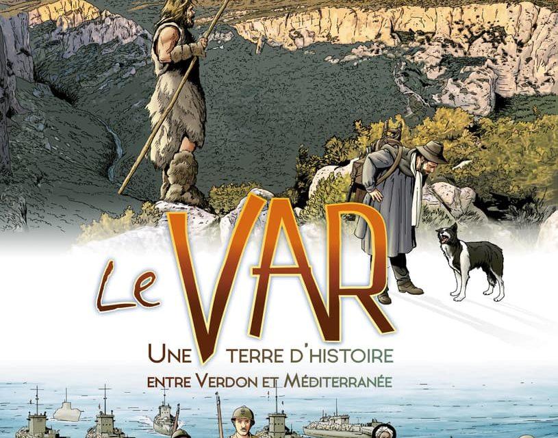 Le Var, une terre d'histoire entre Verdon et Méditerranée