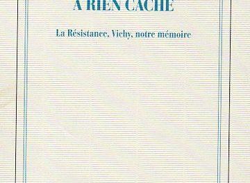 François Azouvi, Français on ne vous a rien caché, Gallimard, 2020, 600 pages, 24 €.