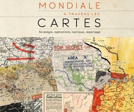 La Seconde Guerre Mondiale à travers les cartes