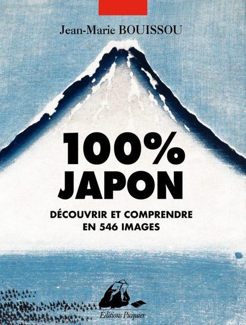100% Japon – Découvrir et comprendre en 546 images
