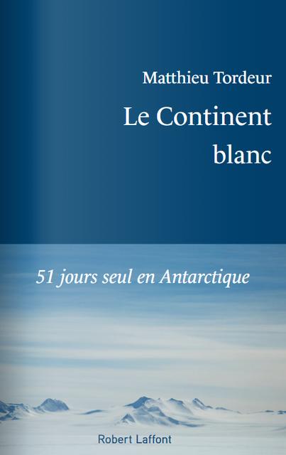 Le Continent blanc
