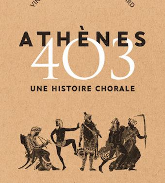 Athènes 403. Une histoire chorale