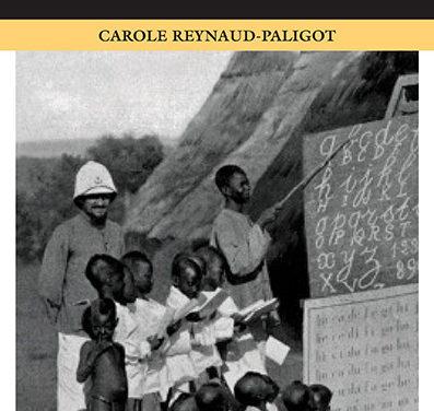 L'école aux colonies – entre mission civilisatrice et racialisation 1816-1940