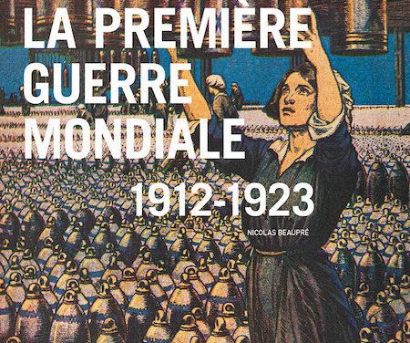 La Première Guerre mondiale 1912-1923