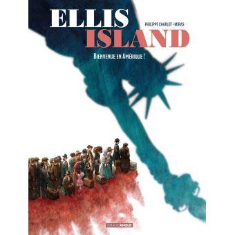 Ellis Island, Bienvenue en Amérique!