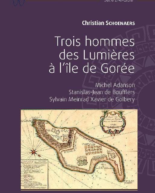 Trois hommes des Lumières à l'île de Gorée