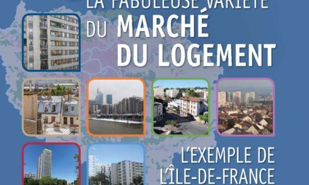 La fabuleuse variété du marché du logement – L'exemple de l'Île-de-France